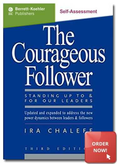 The Courageous Follower Self-Assessment of your followership style