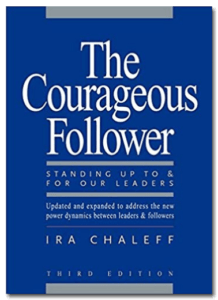About Ira Chaleff and The Courageous Follower